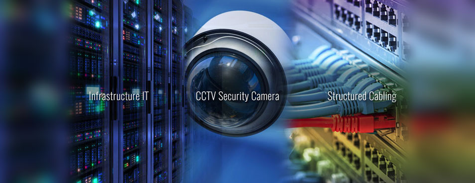 IT-Infrastructure-CCTV-Camera-Structured-Cabling